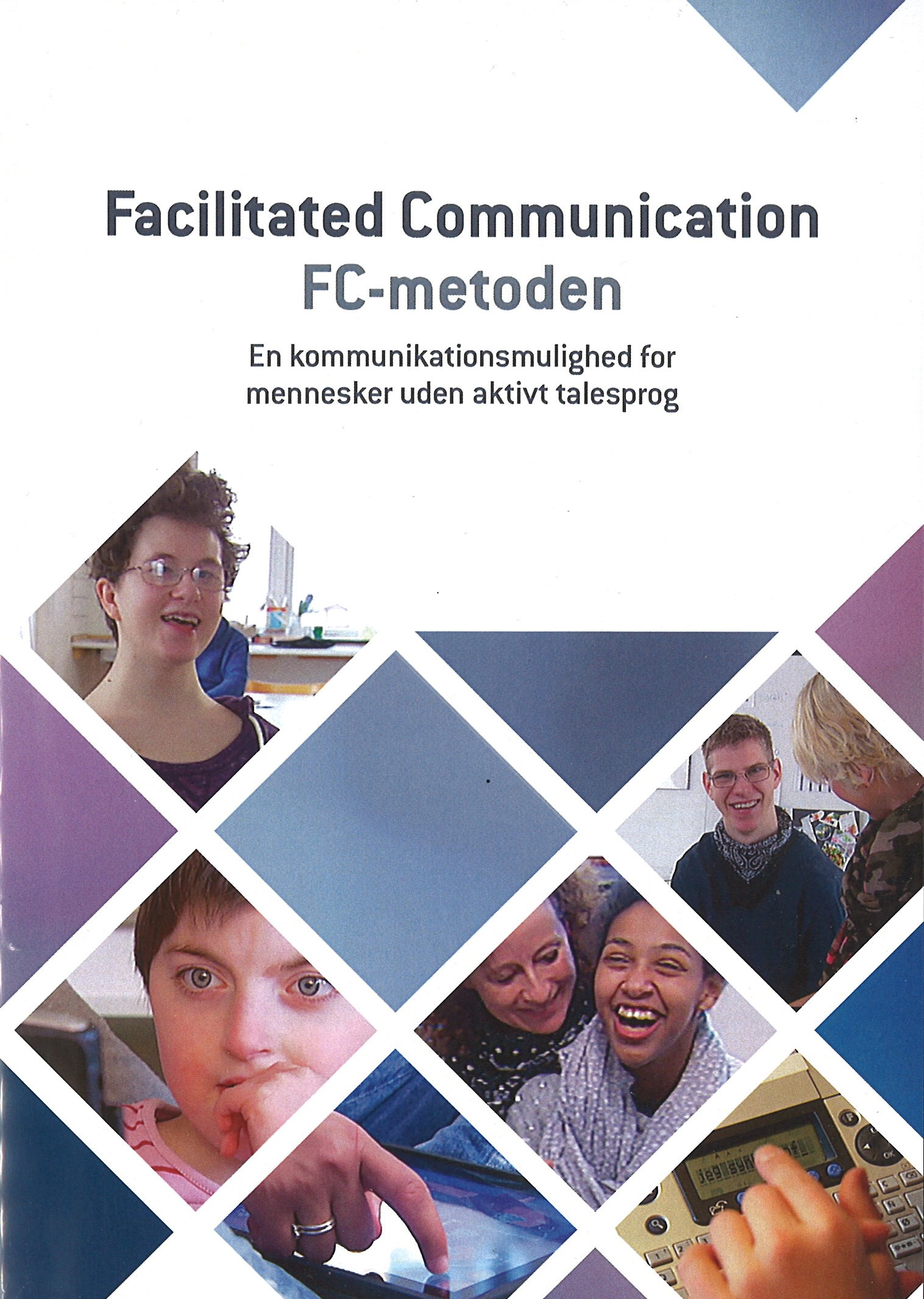 DVD - Facilitated Communication, FC-metoden